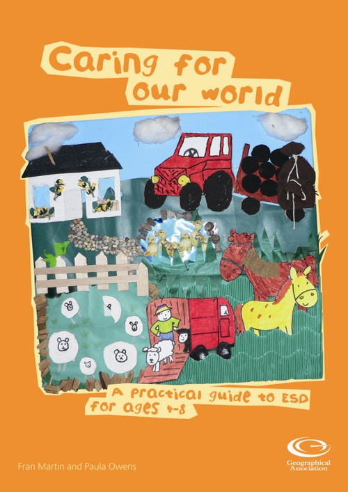 Caring for our world: A practical guide to ESD for ages 4-8
