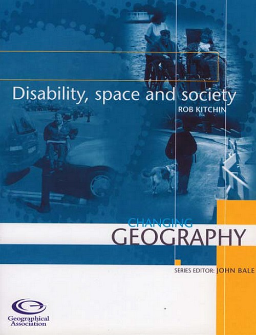 Changing Geography: Disability, space and society
