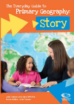 The Everyday Guide to Primary Geography: Story