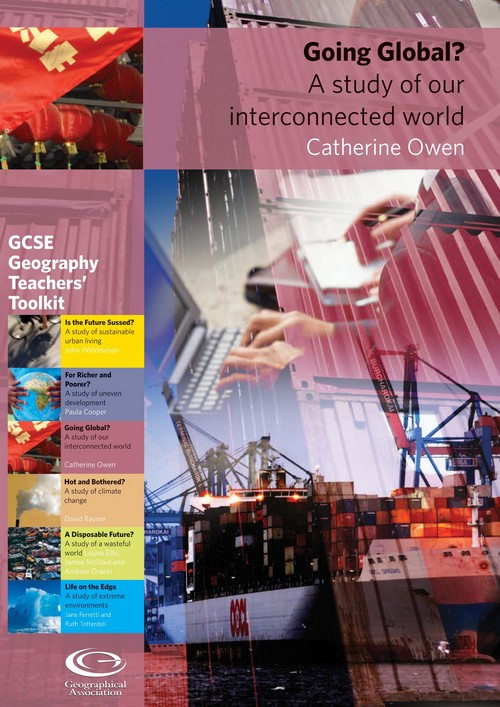 GCSE Toolkit: Going Global? A study of our interconnected world