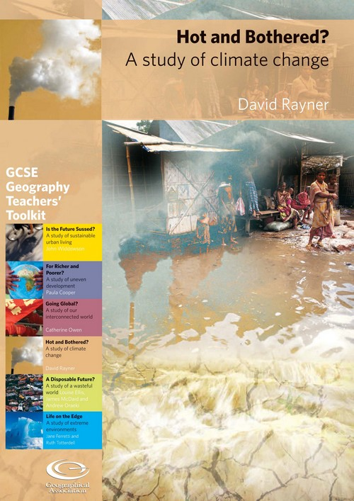 GCSE Toolkit: Hot and Bothered? A study of climate change