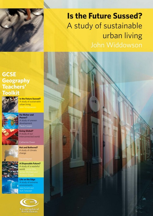 GCSE Toolkit: Is the Future Sussed? A study of sustainable urban living