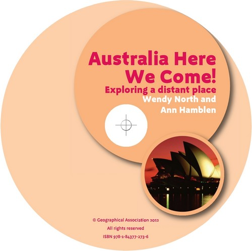 Geography Plus: Primary Teachers' Toolkit<br /> Australia Here We Come! Exploring a distant place (CD)