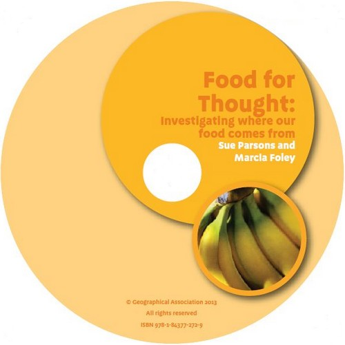 Geography Plus: Primary Teachers' Toolkit <br /> Food for Thought: Investigating where our food comes from (CD)