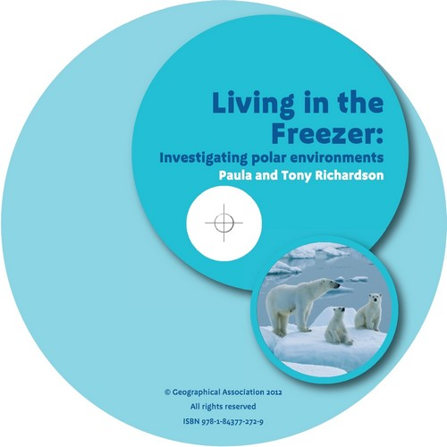 Geography Plus: Primary Teachers' Toolkit <br /> Living in the Freezer: Investigating polar environments (CD)