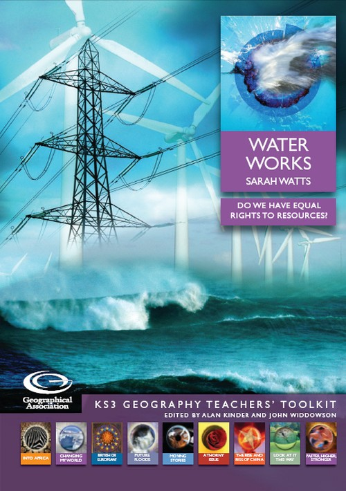 KS3 Geography Teachers' Toolkit: Water Works<br>Do we have equal rights to resources?