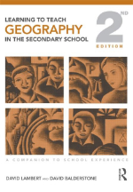 Learning to Teach Geography in the Secondary School: A Companion to School Experience, 2nd Edition