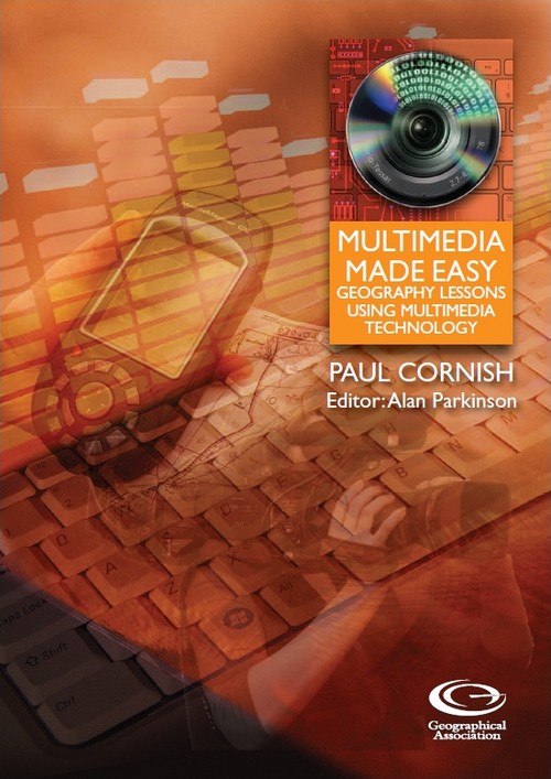 Multimedia Made Easy: Geography lessons using multimedia technology