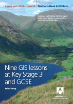 Nine GIS Lessons at KS3 and GCSE - Teacher Pack