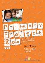 Primary Project Box - Unit 3: Our wider world