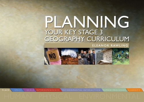 Planning your Key Stage 3 geography curriculum