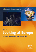 SuperSchemes Unit 12: Looking at Europe