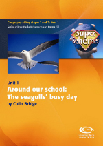 SuperSchemes Unit 01: Around our school: the seagulls' busy day