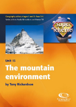 SuperSchemes Unit 15: The mountain environment