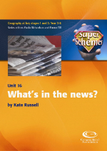 SuperSchemes Unit 16: What's in the News?