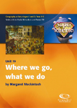 SuperSchemes Unit 19: Where we go, what we do