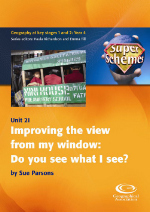 SuperSchemes Unit 21: Improving the view from our window