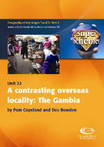 SuperSchemes Unit 22: A contrasting overseas locality: The Gambia