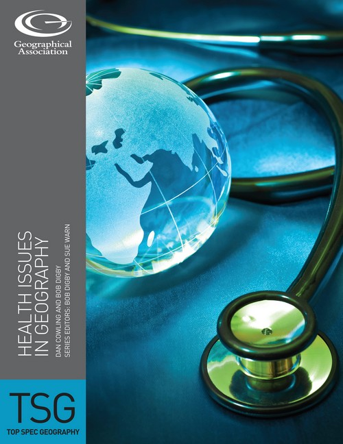 Top Spec Geography: Health Issues in Geography - Set of 6