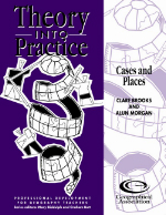 Theory into Practice: Cases and Places