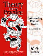Theory into Practice: Understanding Place as a Process