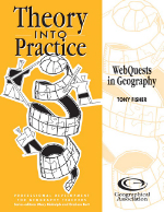Theory into Practice: WebQuests in Geography