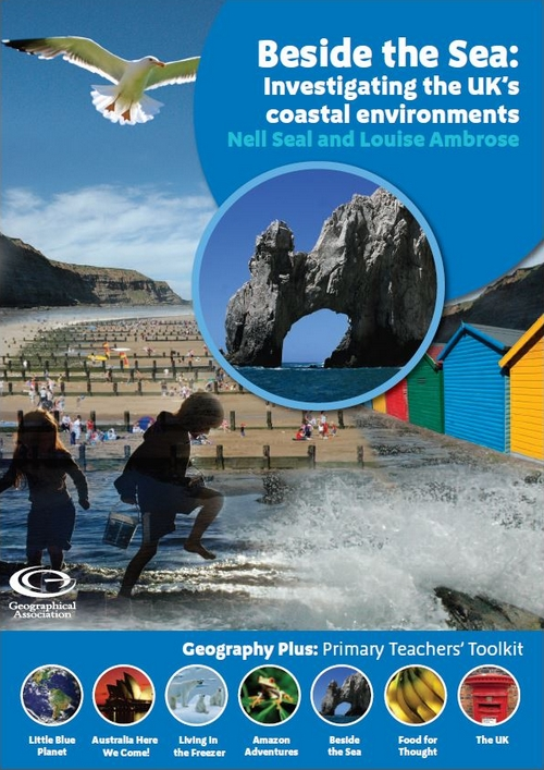 Geography Plus: Beside the Sea : Investigating the UK's coastal environments
