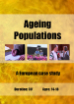 Ageing Populations: A European case study (DVD)