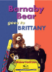 Barnaby Bear goes to Brittany (Big Book)
