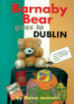 Barnaby Bear goes to Dublin (Big Book)