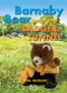 Barnaby Bear and the Badger Tunnel (Big Book)
