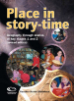 Place in story-time (revised edition)